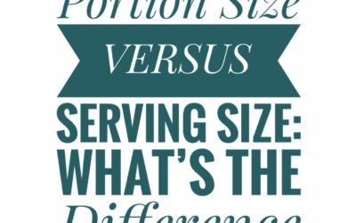 The Difference Between Serving Size And Portion Size