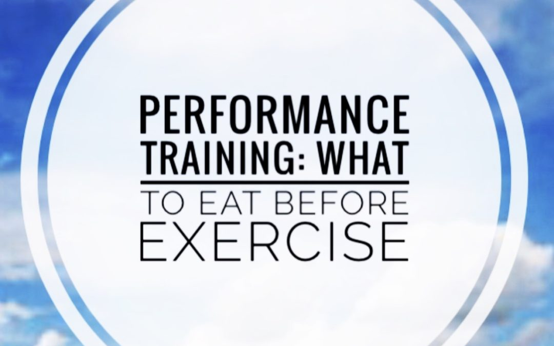 Performance Fueling: What To Eat Before Training
