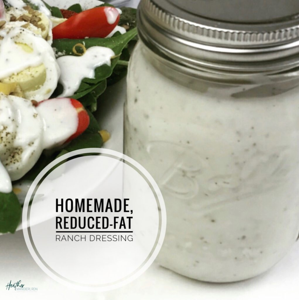 Homemade, Lower Calorie, Lower-fat Ranch Dressing - Heather Mangieri Nutrition