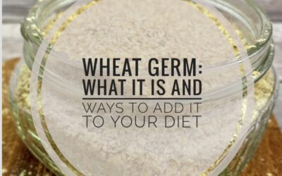 What Is Wheat Germ And How To Add It To Your Diet