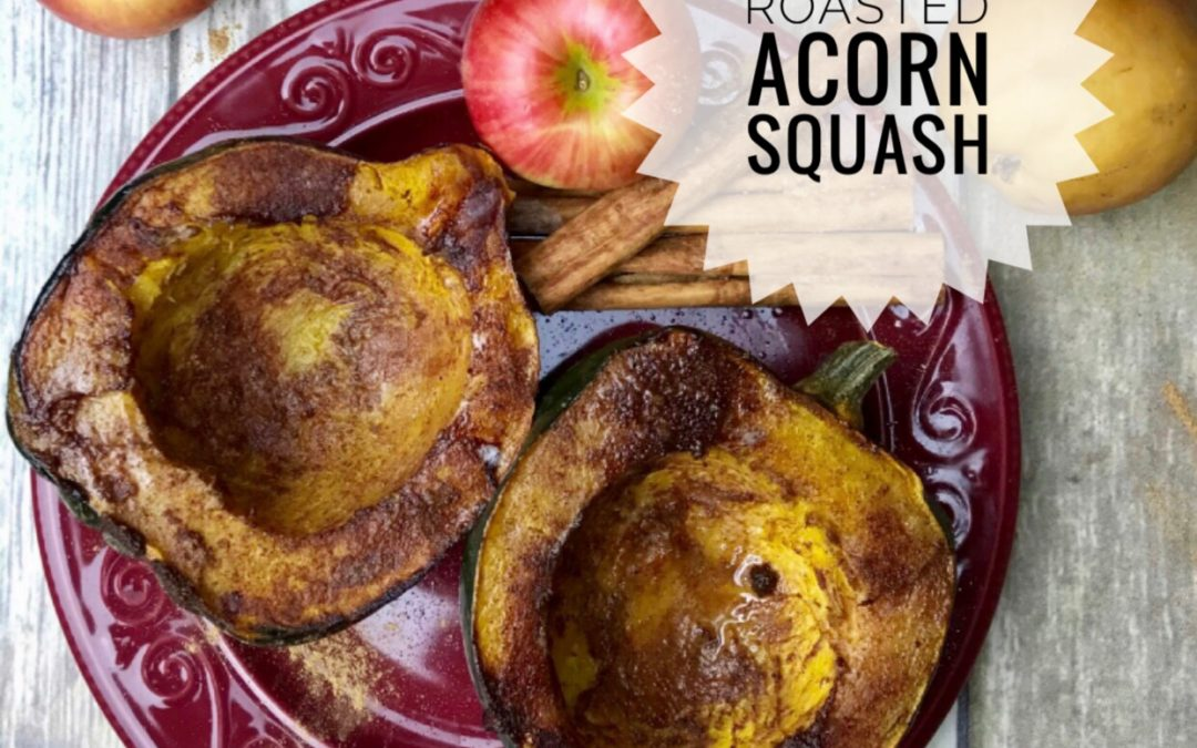 Learn how to roast acorn squash and what the calories and nutrition information is
