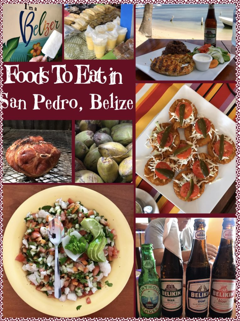 This is a collection of foods that make up Belizean cuisine from our food tour in San Pedro Belize