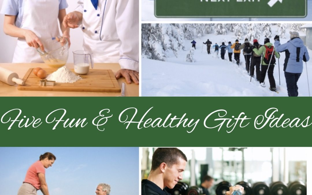Five Fun and Healthy Holiday Gift Ideas