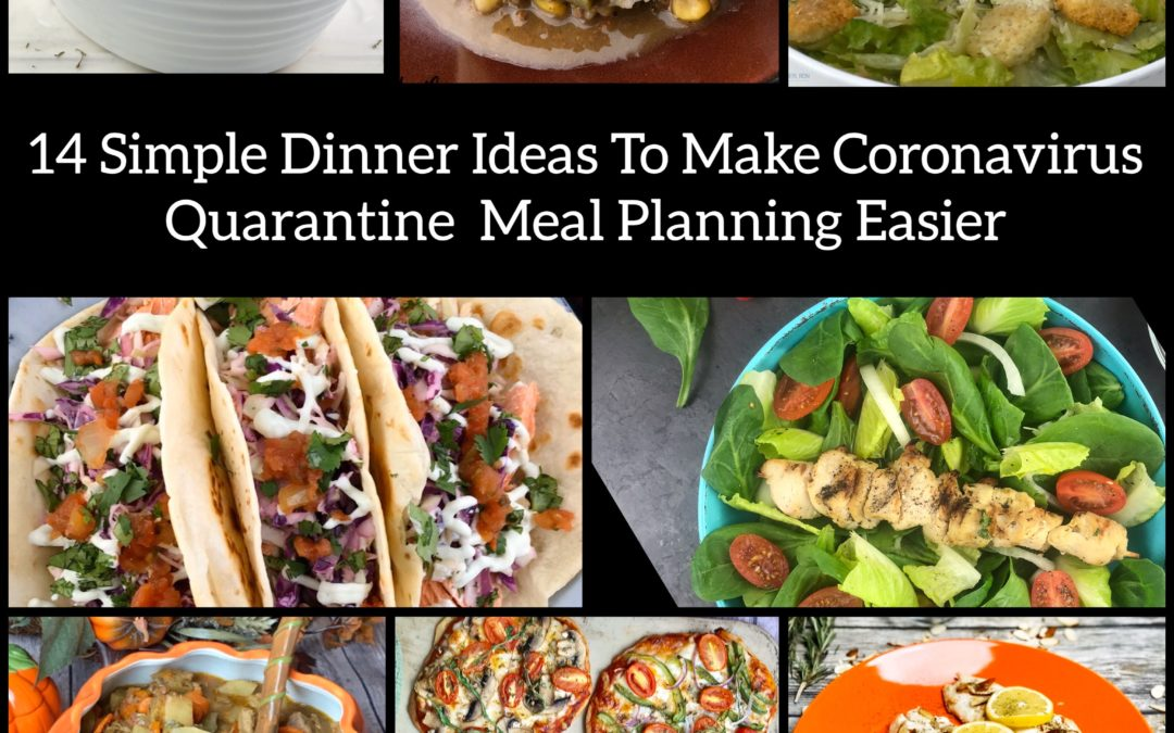 14 Dinner Ideas To Make Meal Planning During The Coronavirus Quarantine Easier