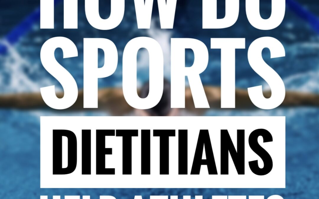 How Do Sports Dietitians Help Athletes?